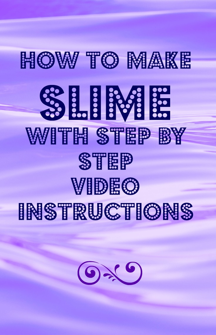 How To Make Slime With Video Instructions Where Jo Goes