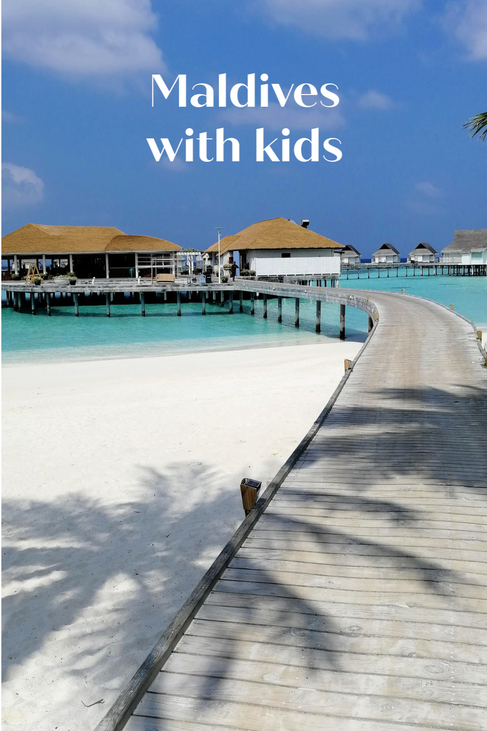 Maldives with Kids